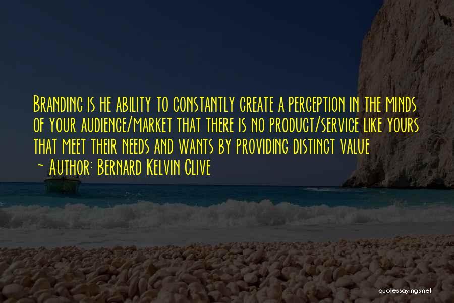 Providing Value Quotes By Bernard Kelvin Clive
