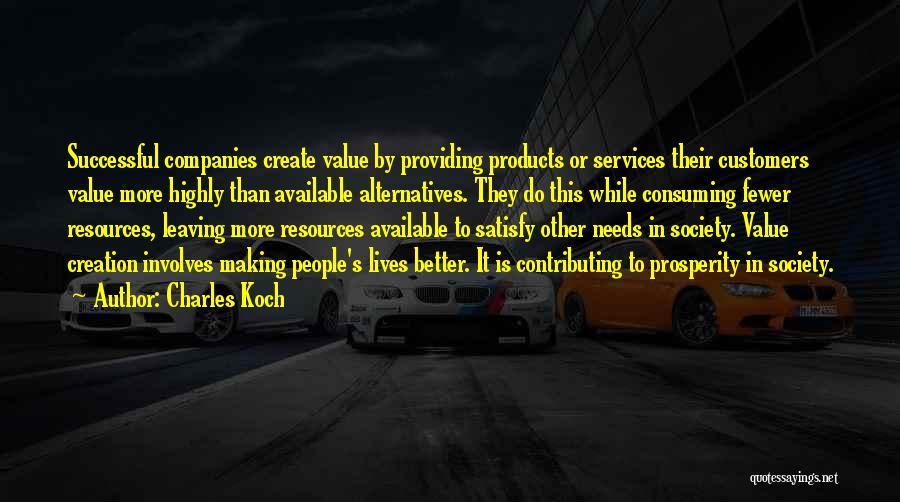 Providing Value Quotes By Charles Koch