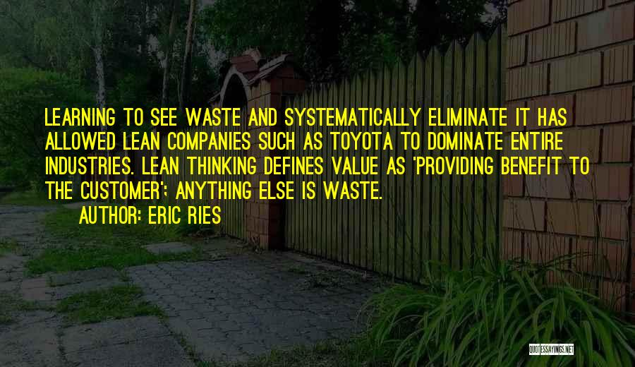 Providing Value Quotes By Eric Ries