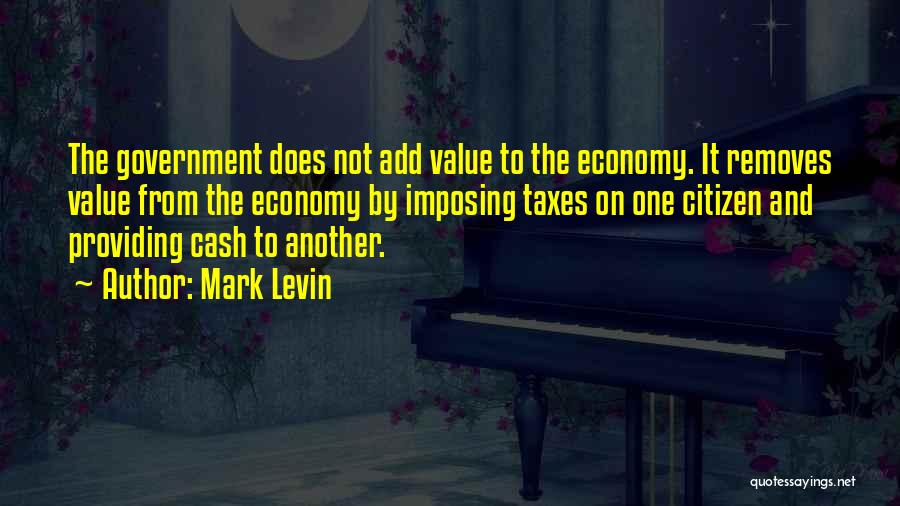 Providing Value Quotes By Mark Levin