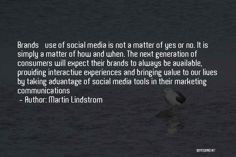 Providing Value Quotes By Martin Lindstrom