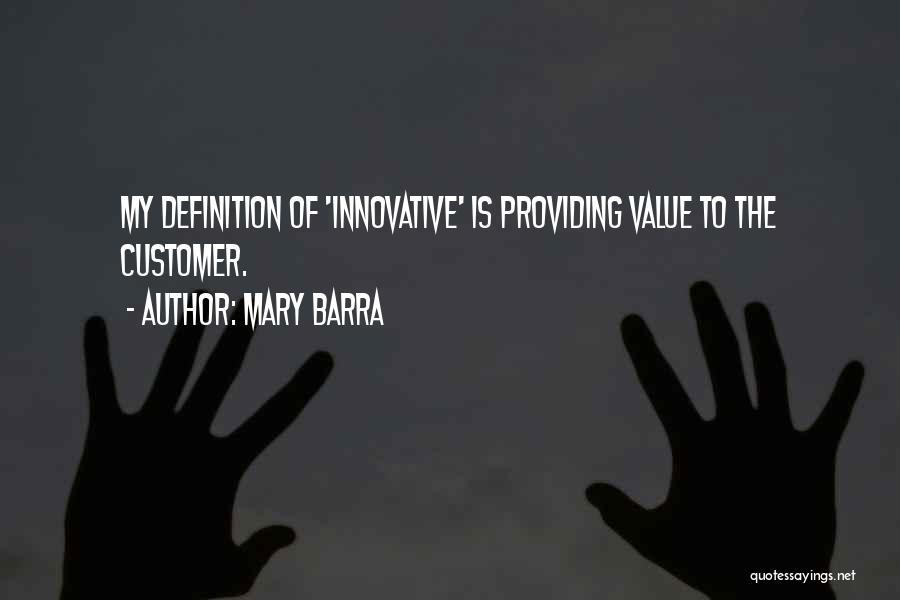 Providing Value Quotes By Mary Barra