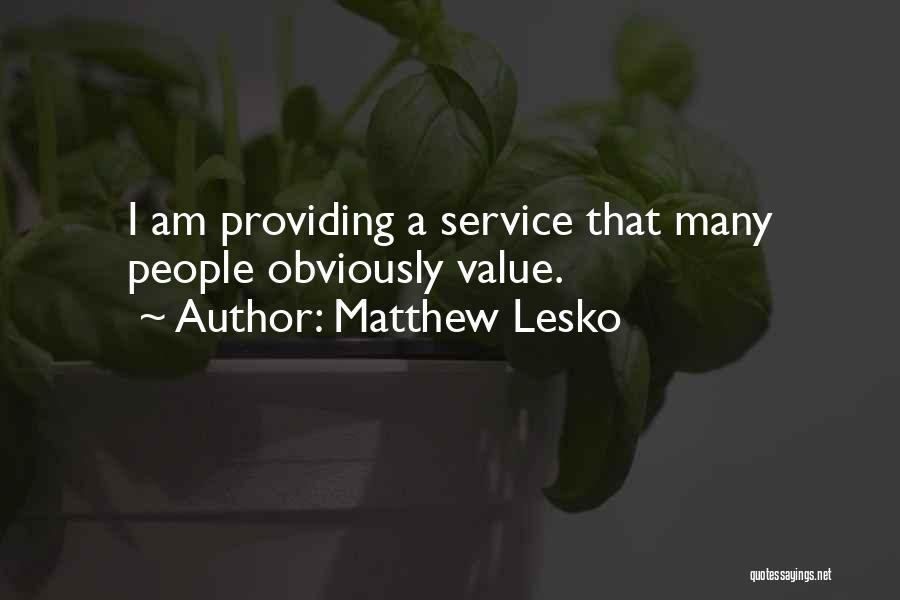 Providing Value Quotes By Matthew Lesko