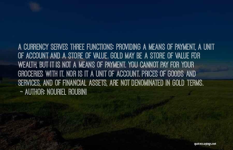 Providing Value Quotes By Nouriel Roubini