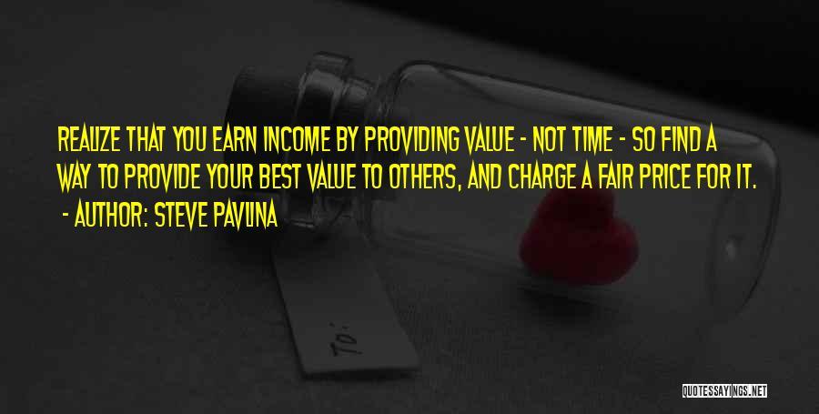 Providing Value Quotes By Steve Pavlina