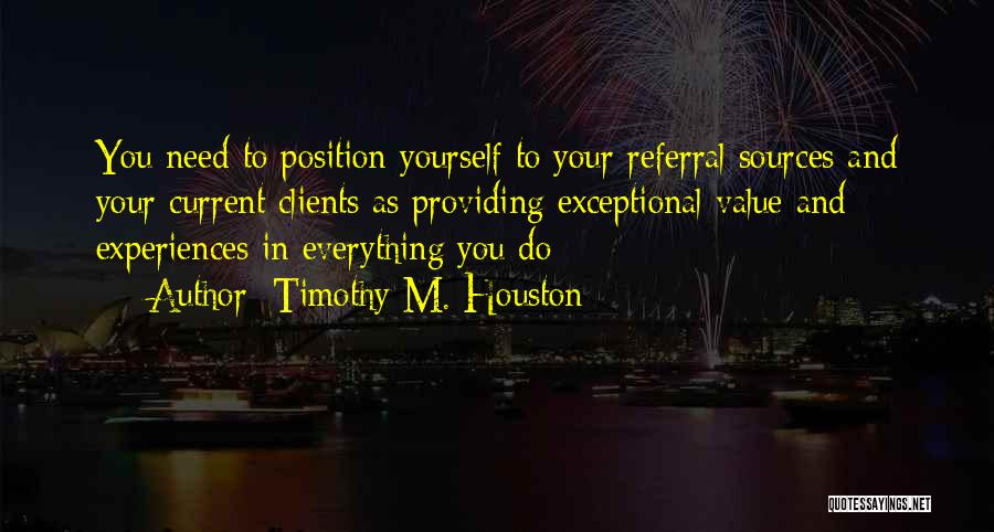 Providing Value Quotes By Timothy M. Houston
