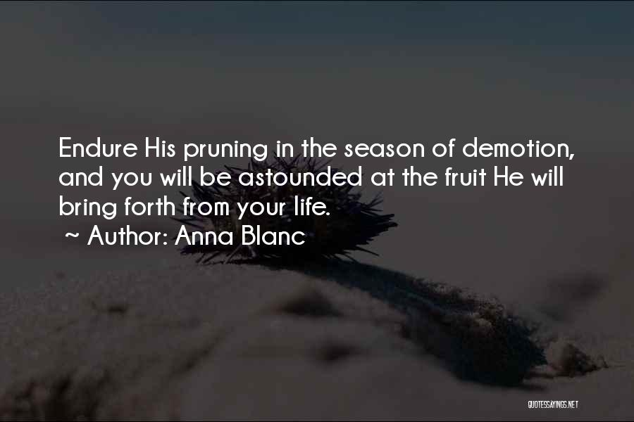 Pruning Quotes By Anna Blanc