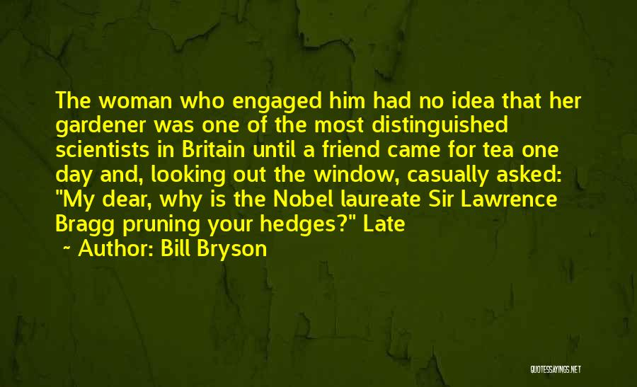 Pruning Quotes By Bill Bryson