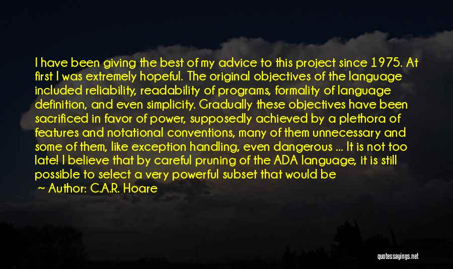 Pruning Quotes By C.A.R. Hoare