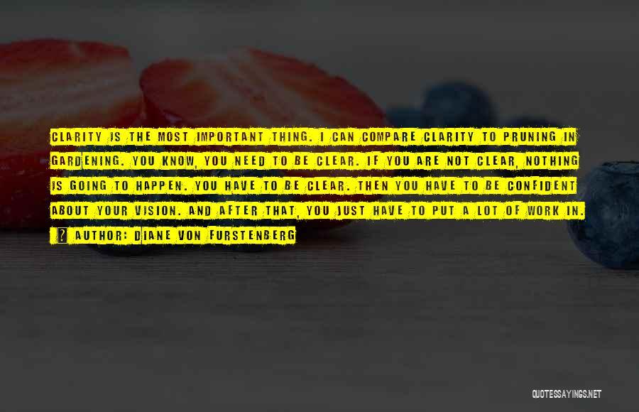 Pruning Quotes By Diane Von Furstenberg