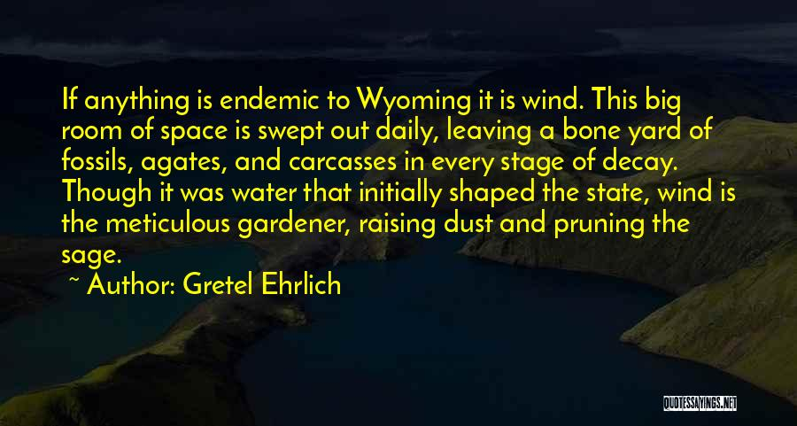 Pruning Quotes By Gretel Ehrlich