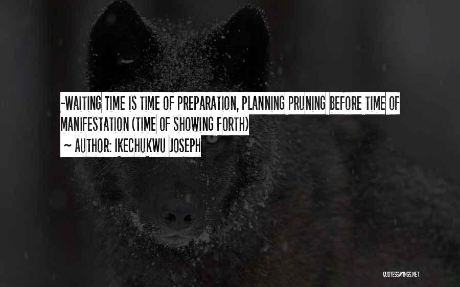 Pruning Quotes By Ikechukwu Joseph