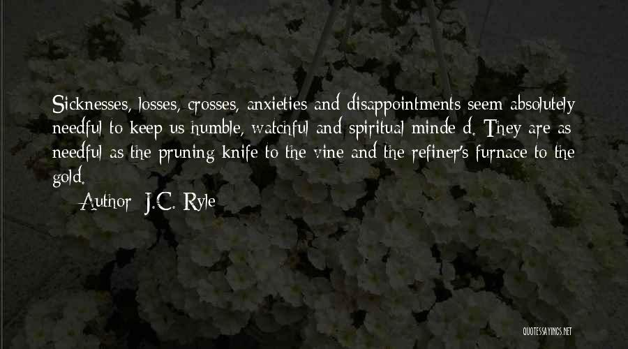 Pruning Quotes By J.C. Ryle