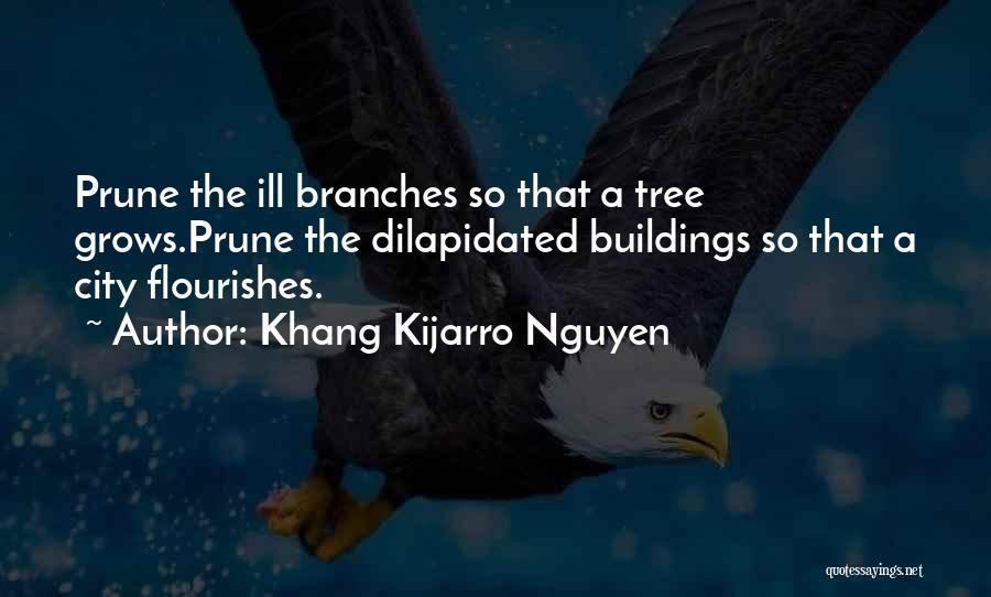 Pruning Quotes By Khang Kijarro Nguyen