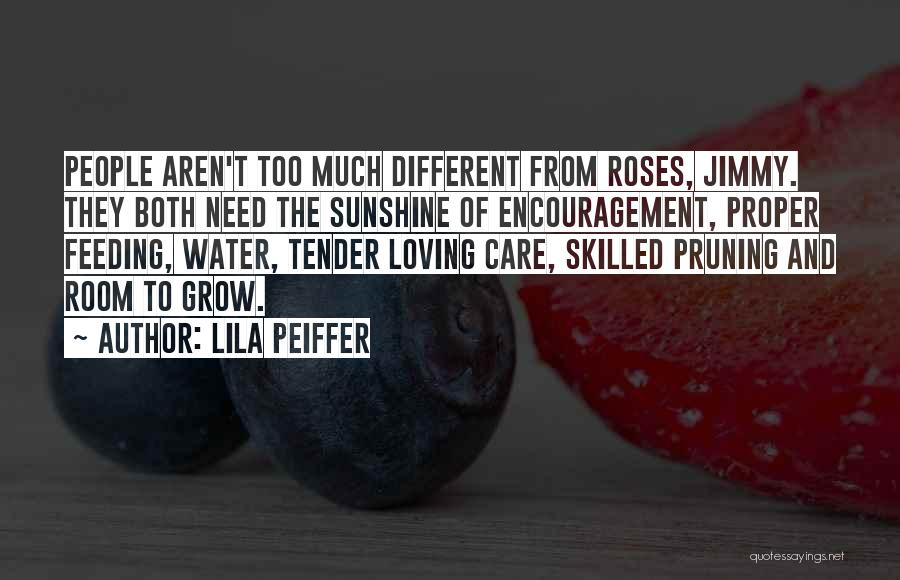 Pruning Quotes By Lila Peiffer