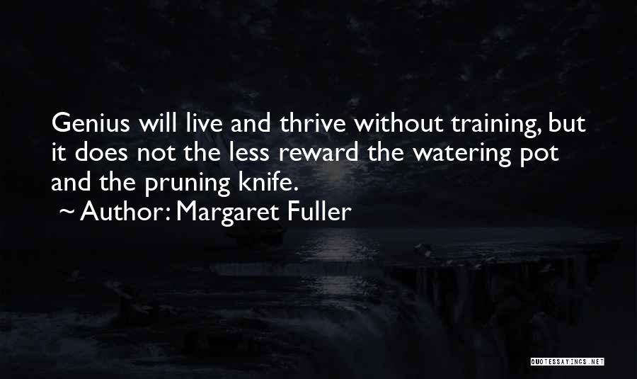 Pruning Quotes By Margaret Fuller