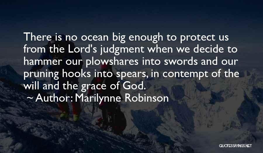 Pruning Quotes By Marilynne Robinson