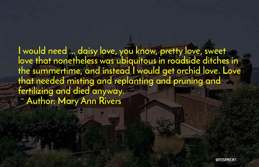 Pruning Quotes By Mary Ann Rivers