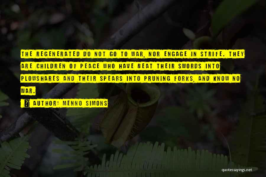 Pruning Quotes By Menno Simons
