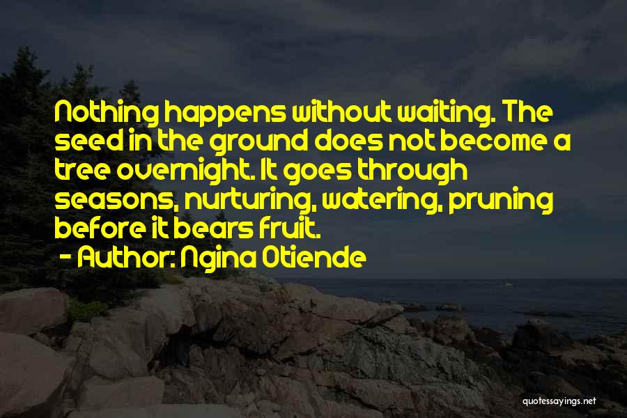 Pruning Quotes By Ngina Otiende
