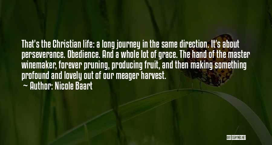 Pruning Quotes By Nicole Baart