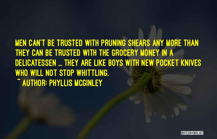 Pruning Quotes By Phyllis McGinley