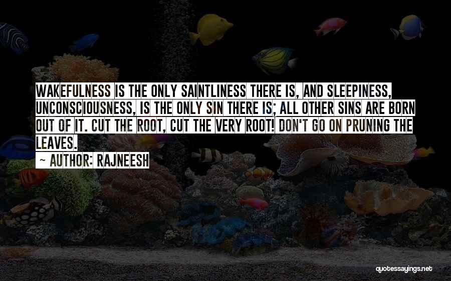 Pruning Quotes By Rajneesh