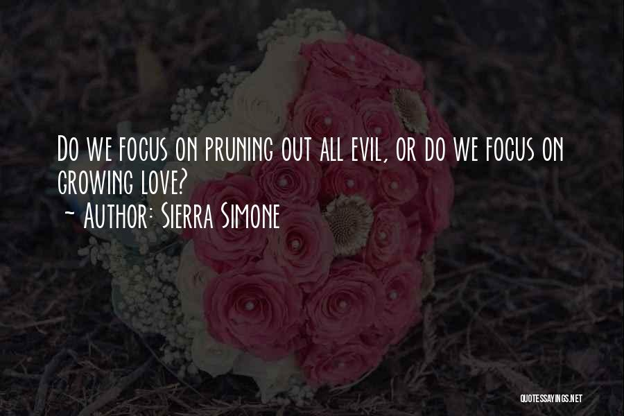 Pruning Quotes By Sierra Simone