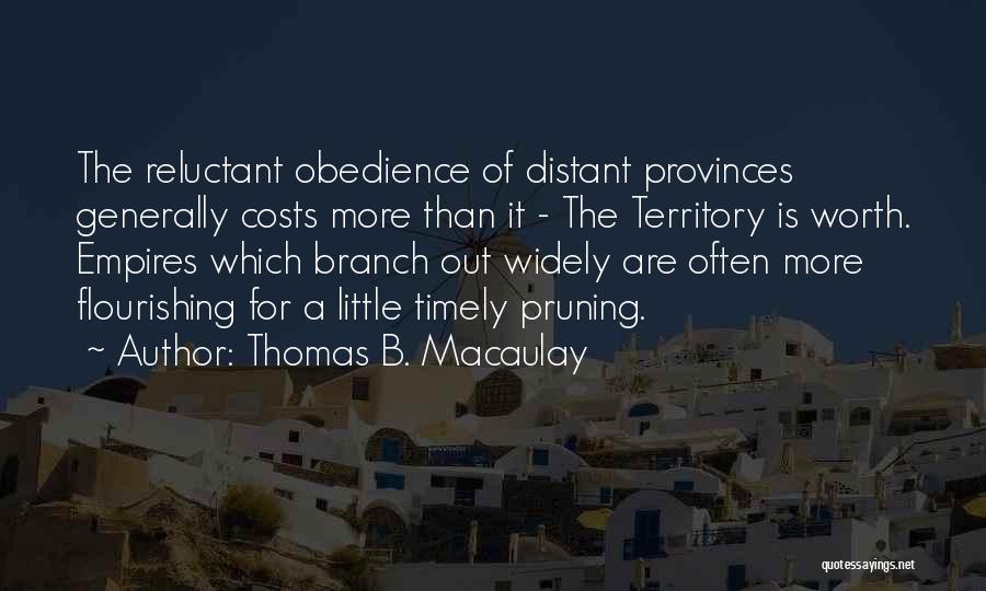 Pruning Quotes By Thomas B. Macaulay