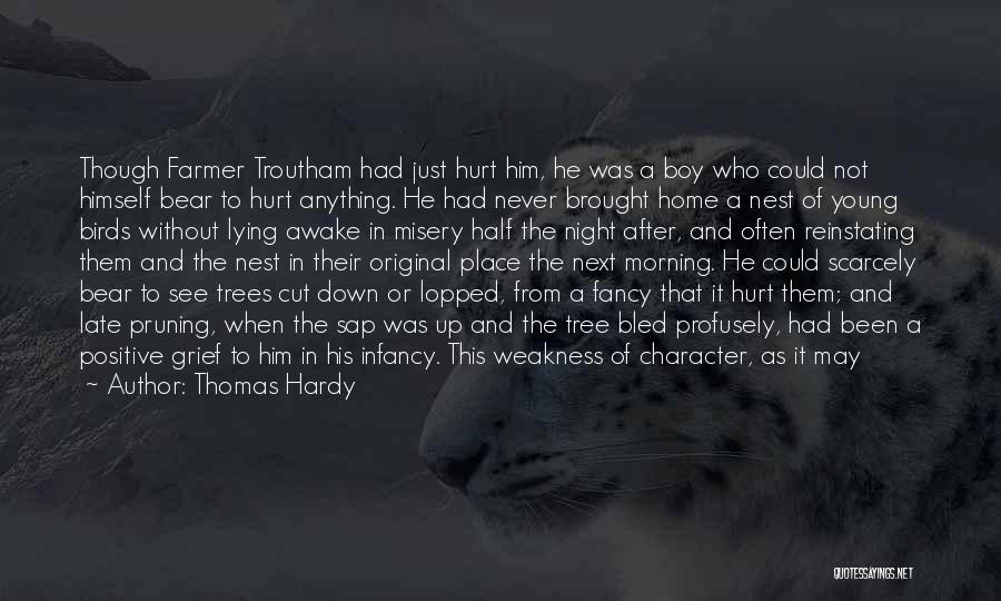 Pruning Quotes By Thomas Hardy