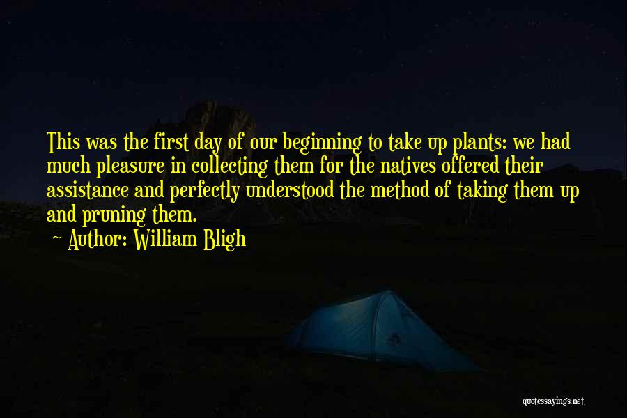Pruning Quotes By William Bligh