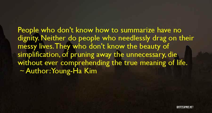 Pruning Quotes By Young-Ha Kim