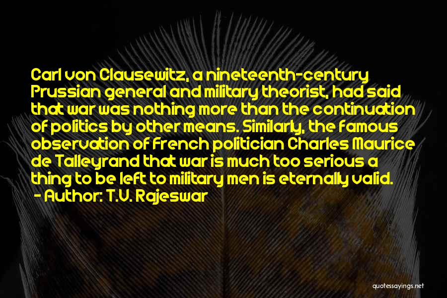 Prussian Military Quotes By T.V. Rajeswar