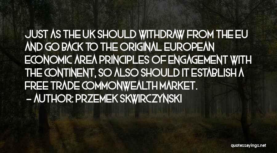 Przemek Skwirczynski Quotes 1995419