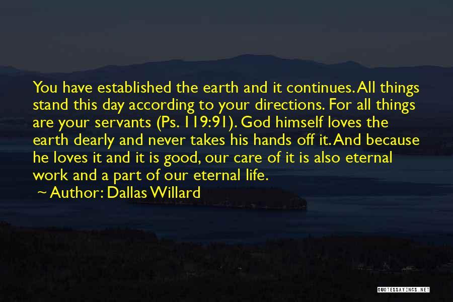 Ps Love Quotes By Dallas Willard