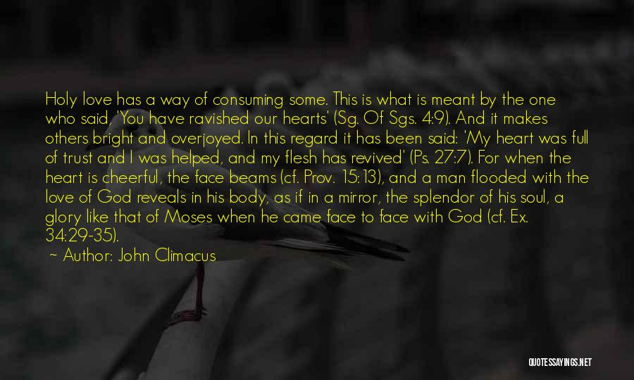 Ps Love Quotes By John Climacus