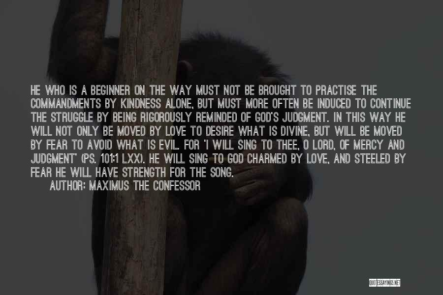 Ps Love Quotes By Maximus The Confessor