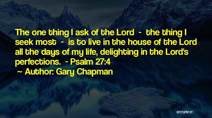 Psalm 27 Quotes By Gary Chapman