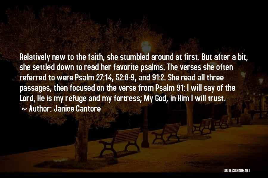 Psalm 27 Quotes By Janice Cantore