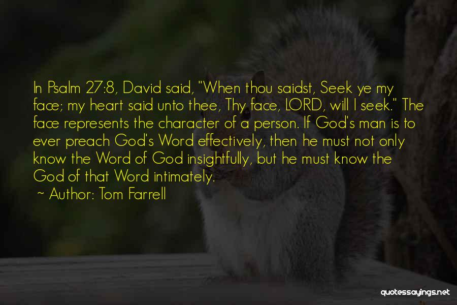 Psalm 27 Quotes By Tom Farrell