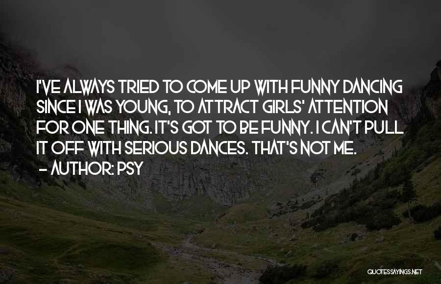 Psy Quotes 2196932