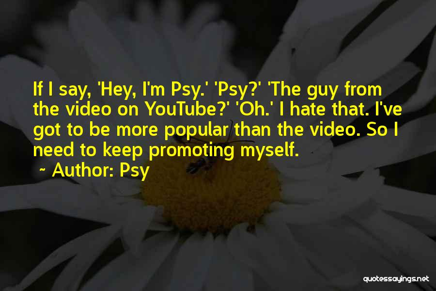 Psy Quotes 307969