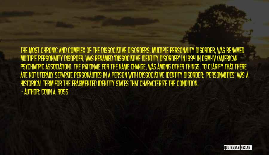 Psychiatric Disorders Quotes By Colin A. Ross