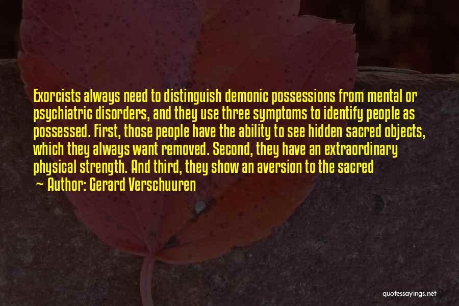 Psychiatric Disorders Quotes By Gerard Verschuuren