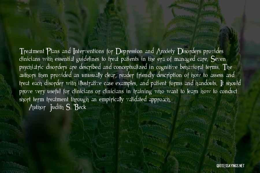 Psychiatric Disorders Quotes By Judith S. Beck