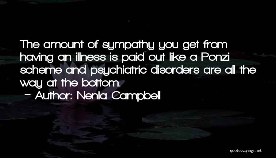 Psychiatric Disorders Quotes By Nenia Campbell