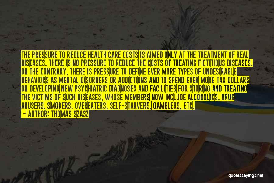 Psychiatric Disorders Quotes By Thomas Szasz