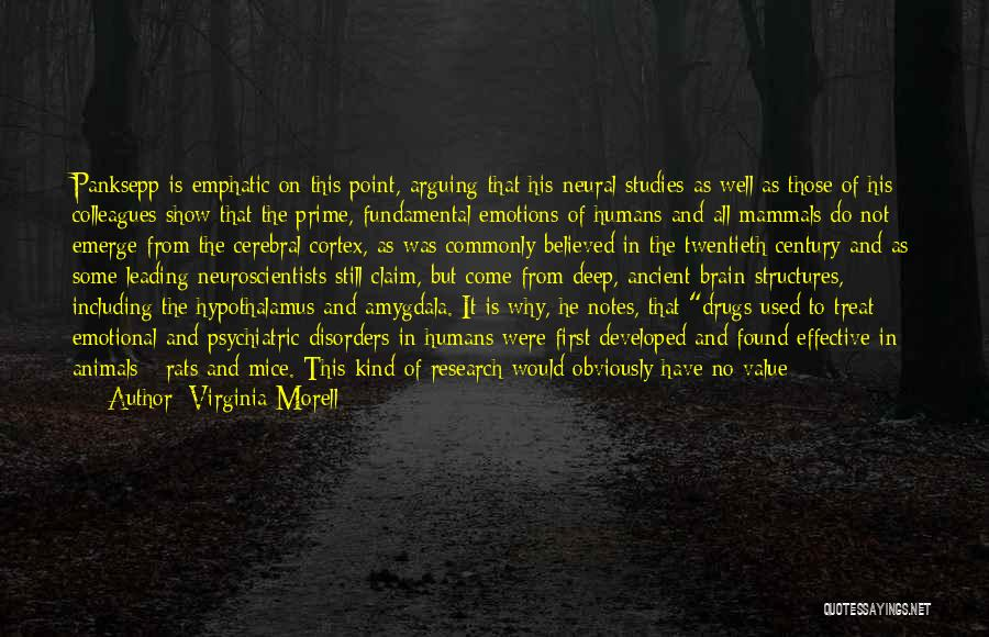 Psychiatric Disorders Quotes By Virginia Morell