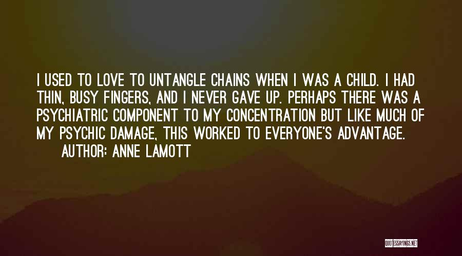 Psychic Love Quotes By Anne Lamott
