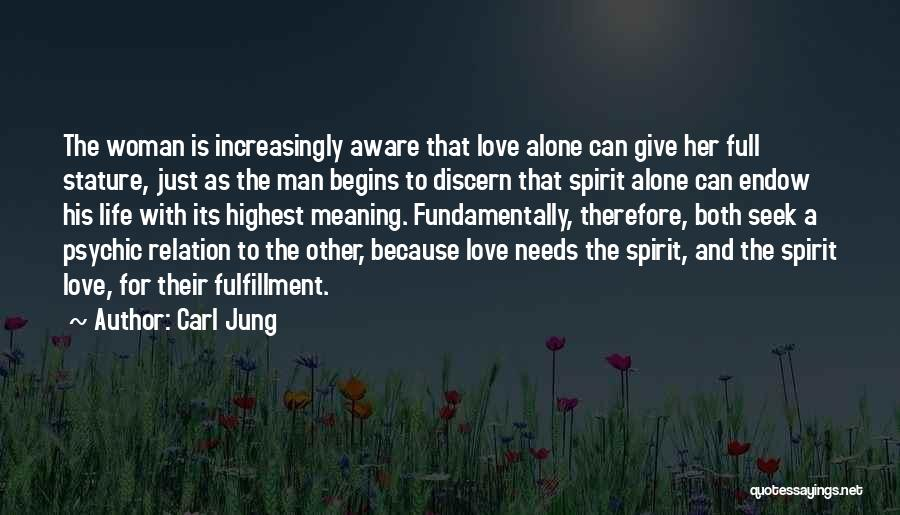 Psychic Love Quotes By Carl Jung